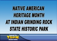 Indian Grinding Rock State Historic Park Celebrates Native American Heritage Month