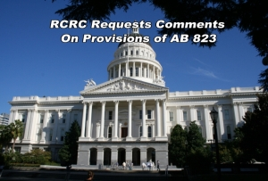 RCRC requesting comments on provision of AB 823
