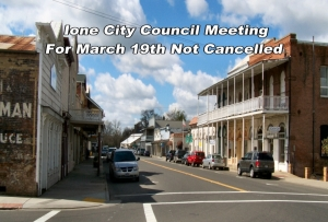 Ione City Council meeting for March 19th not cancelled